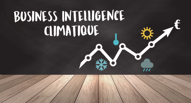 business intelligence climatique stratégie